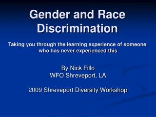 Gender and Race Discrimination