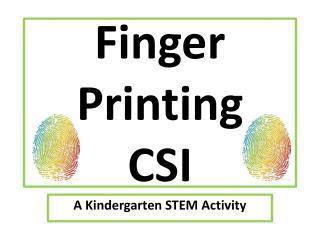 Finger   Printing CSI