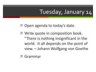 Tuesday, January 14