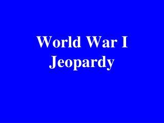 World War I Jeopardy