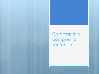 Commas in a compound sentence