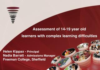 Assessment of 14-19 year old  learners with complex learning difficulties