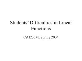 Students  Difficulties in Linear Functions