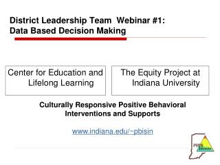 D istrict Leadership Team  Webinar #1: Data Based Decision Making