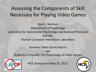 Assessing the Components of Skill Necessary for Playing Video Games
