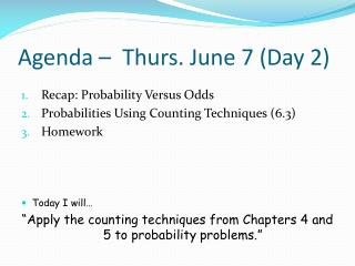 Agenda �   Thurs.  June  7  ( Day  2)