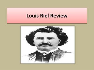 Louis Riel Review