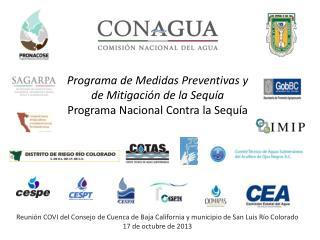 Programa de Medidas Preventivas y de Mitigación de la Sequía Programa Nacional Contra la Sequía