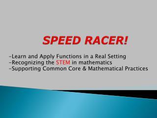 SPEED RACER!