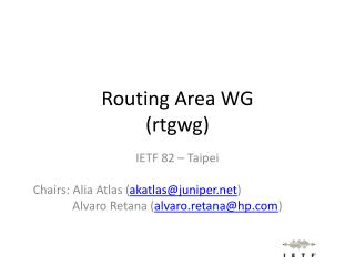 Routing Area WG ( rtgwg )