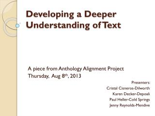 Developing a Deeper Understanding of Text