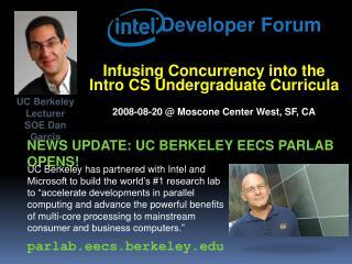 NEWs  update:  Uc berkeley  EECS  parlab opens!