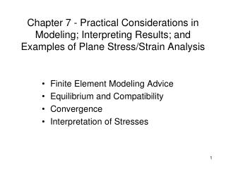 Finite Element Modeling Advice Equilibrium and Compatibility Convergence