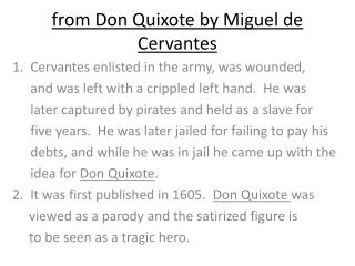 f rom Don Quixote by Miguel de Cervantes