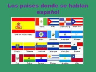 Los paises donde se hablan español