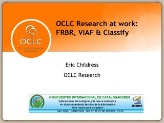 OCLC Research at work: FRBR, VIAF & Classify