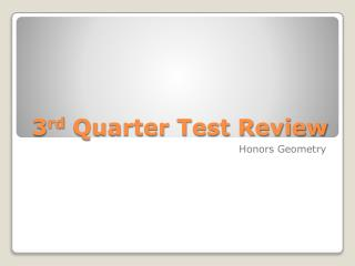 3 rd  Quarter Test Review