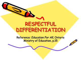 RESPECTFUL DIFFERENTIATION
