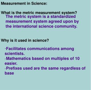 Measurement in Science: What is the metric measurement system? Why is it used in science?