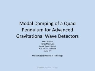 Modal Damping of a Quad Pendulum for  A dvanced Gravitational Wave Detectors