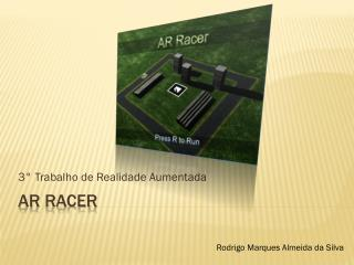 AR  RAcer