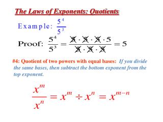 The Laws of Exponents : Quotients