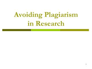 Avoiding Plagiarism in Research