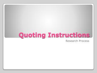 Quoting Instructions