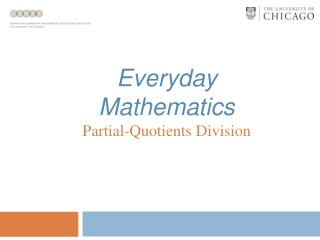 Everyday Mathematics Partial-Quotients Division
