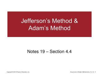 Jefferson's Method & Adam's Method
