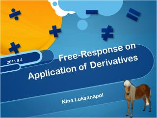 Free-Response on Application of Derivatives