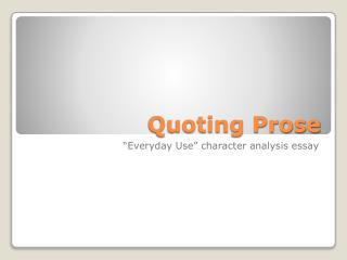 Quoting Prose