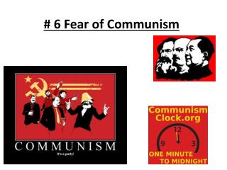# 6 Fear of Communism