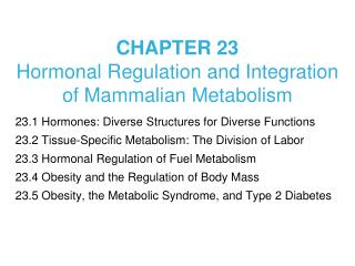 CHAPTER 23  Hormonal Regulation and Integration of Mammalian Metabolism