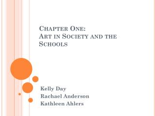 Chapter One: Art in Society and the Schools