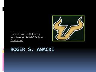 Roger S.  Anacki