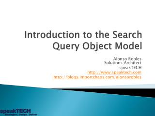 Introduction to the Search Query Object Model