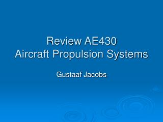 Review AE430 Aircraft Propulsion Systems