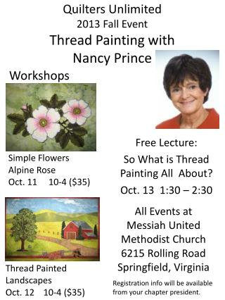 Quilters Unlimited  2013 Fall Event  Thread Painting with  Nancy Prince