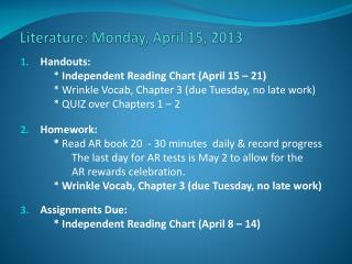 Literature:  Mon day , April  15,  2013