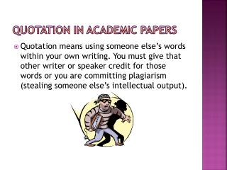 QUOTATION IN ACADEMIC PAPERS