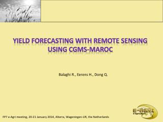 Yield forecasting with remote sensing using CGMS-MAROC