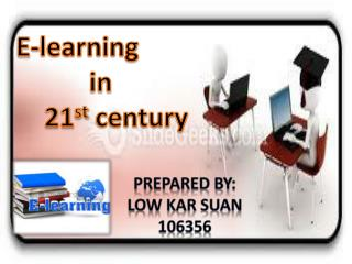 E-learning  in  21 st century