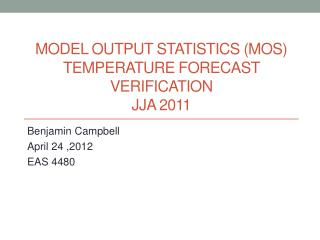 Model Output Statistics (MOS) Temperature Forecast Verification JJA 2011