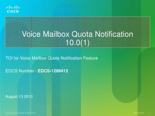 Voice Mailbox Quota Notification 10.0(1)
