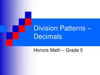 Division Patterns � Decimals
