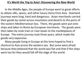 It's Worth the Trip to Asia!: Discovering the New World