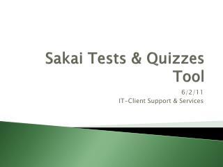 Sakai Tests & Quizzes Tool
