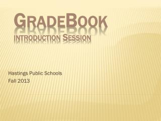 GradeBook introduction Session