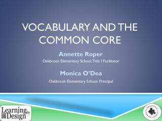 Vocabulary and the Common Core